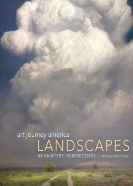 Art Journey America Landscapes: 89 Painters? Perspectives
