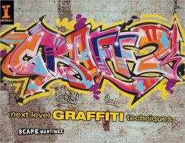 Graff 2: Next Level Graffiti Techniques (PagePerfect NOOK Book)