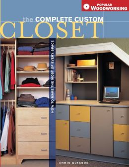 Complete Custom Closet: How to Make the Most of Every Space