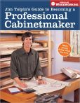 Jim Tolpin - Jim Tolpin's Guide to Becoming a Professional Cabinetmaker (PagePerfect NOOK Book)