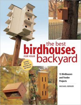 Best Birdhouses for Your Backyard (PagePerfect NOOK Book)