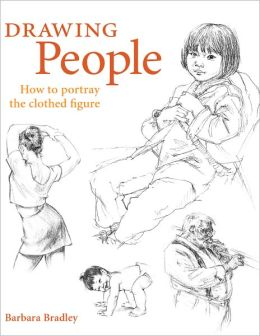 Drawing People: How to Portray Clothed Figures (PagePerfect NOOK Book)