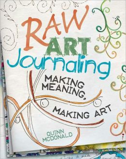Raw Art Journaling (PagePerfect NOOK Book)
