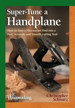 Super-Tuning A Hand Plane