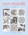 Book Cover Image. Title: Zen Doodle:  Tons of Tangles, Author: North Light Books