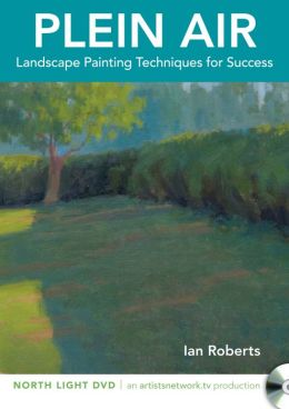 Plein Air - Landscape Painting Techniques for Success