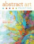 Book Cover Image. Title: Abstract Art Painting:  Expressions in Mixed Media, Author: Deborah Stewart