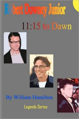 11:15 to Dawn, Robert Downey Junior