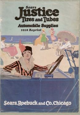 Sears Justice Tires and Tubes Automobile Supplies 1918 Reprint