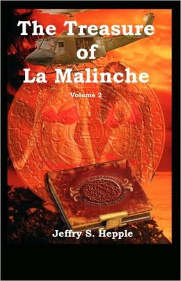 The Treasure Of La Malinche