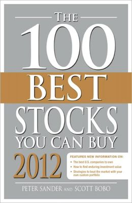 The 100 Best Stocks You Can Buy 2012