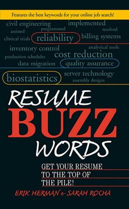 Resume Buzz Words: Get Your Resume to the Top of the Pile!