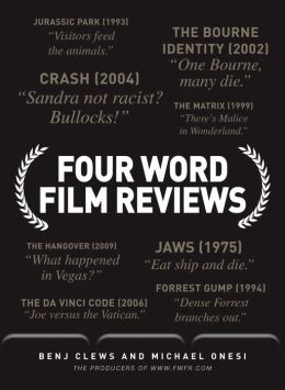 Four Word Film Reviews