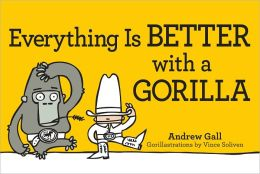 Everything is Better with a Gorilla (PagePerfect NOOK Book)