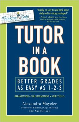 Tutor in a Book: Better Grades as Easy as 1-2-3 (PagePerfect NOOK Book)