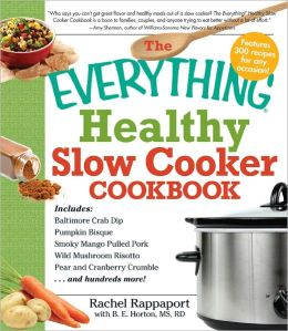 The Everything Healthy Slow Cooker Cookbook (PagePerfect NOOK Book)