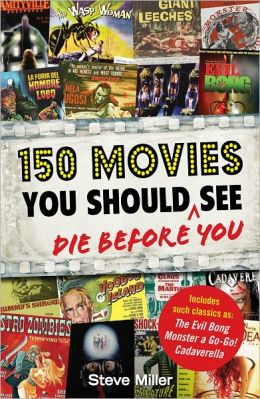 150 Movies You Should See Before You Die (PagePerfect NOOK Book)