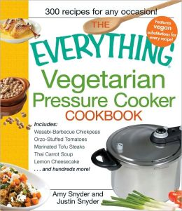 The Everything Vegetarian Pressure Cooker Cookbook (PagePerfect NOOK Book)