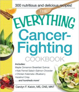 The Everything Cancer-Fighting Cookbook (PagePerfect NOOK Book)