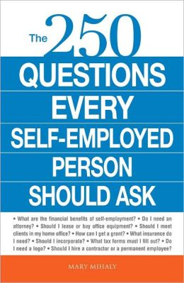 The 250 Questions Every Self-Employed Person Should Ask (PagePerfect NOOK Book)