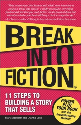 Break Into Fiction: 11 Steps to Building a Story that Sells (PagePerfect NOOK Book)