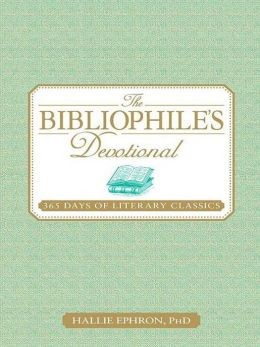The Bibliophile's Devotional: 365 Days of Literary Classics