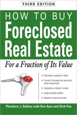 How to Buy Foreclosed Real Estate: For a Fraction of Its Value (PagePerfect NOOK Book)