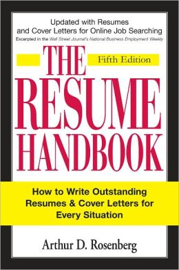 The Resume Handbook: How to Write Outstanding Resumes and Cover Letters for Every Situation (PagePerfect NOOK Book)