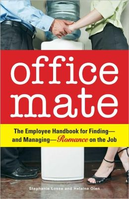 Office Mate: Your Employee Handbook for Romance on the Job (PagePerfect NOOK Book)