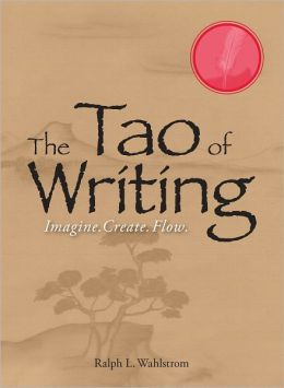The Tao Of Writing: Imagine. Create. Flow. (PagePerfect NOOK Book)