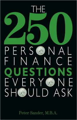 The 250 Personal Finance Questions Everyone Should Ask (PagePerfect NOOK Book)