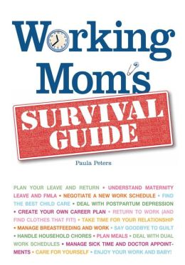 Working Mom's Survival Guide