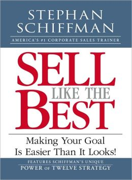 Sell Like the Best: Meeting Your Goal Is Easier Than It Looks!