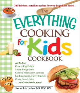 The Everything Cooking for Kids Cookbook (PagePerfect NOOK Book)