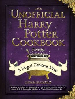 The Unofficial Harry Potter Cookbook Presents: A Magical Christmas Menu