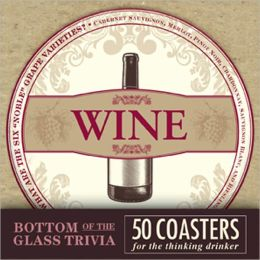 Bottom of the Glass Trivia Coasters - Wine