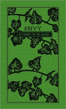 Envy: A Dictionary for the Jealous (PagePerfect NOOK Book)