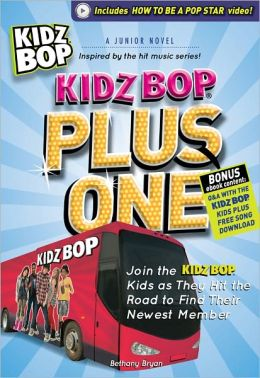 Kidz Bop Plus One: A Junior Novel