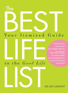 The Best Life List: Your Itemized Guide to the Good Life