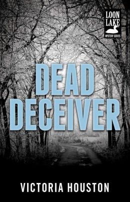 Dead Deceiver (Loon Lake Fishing Mystery Series #11)