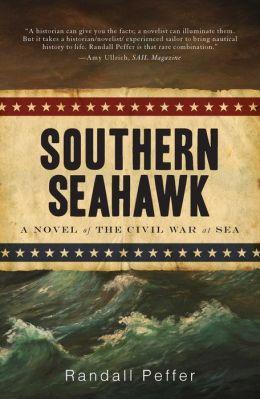 Southern Seahawk: A Novel of the Civil War at Sea