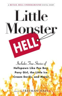 Little Monster Hell: A Retail Hell Underground Digital Short