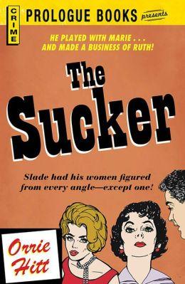 The Sucker