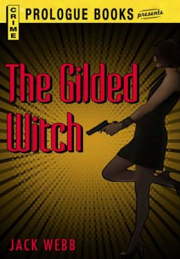 The Gilded Witch