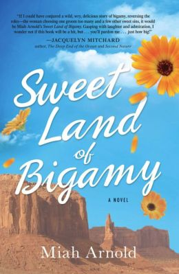 Sweet Land of Bigamy