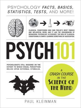 Psych 101: Psychology Facts, Basics, Statistics, Tests, and More! (PagePerfect NOOK Book)