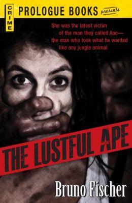 The Lustful Ape