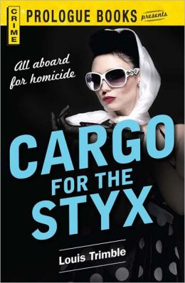 Cargo for the Styx (PagePerfect NOOK Book)