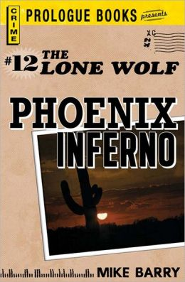 Lone Wolf #12: Phoenix Inferno (PagePerfect NOOK Book)
