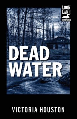 Dead Water (Loon Lake Fishing Mystery Series #3)